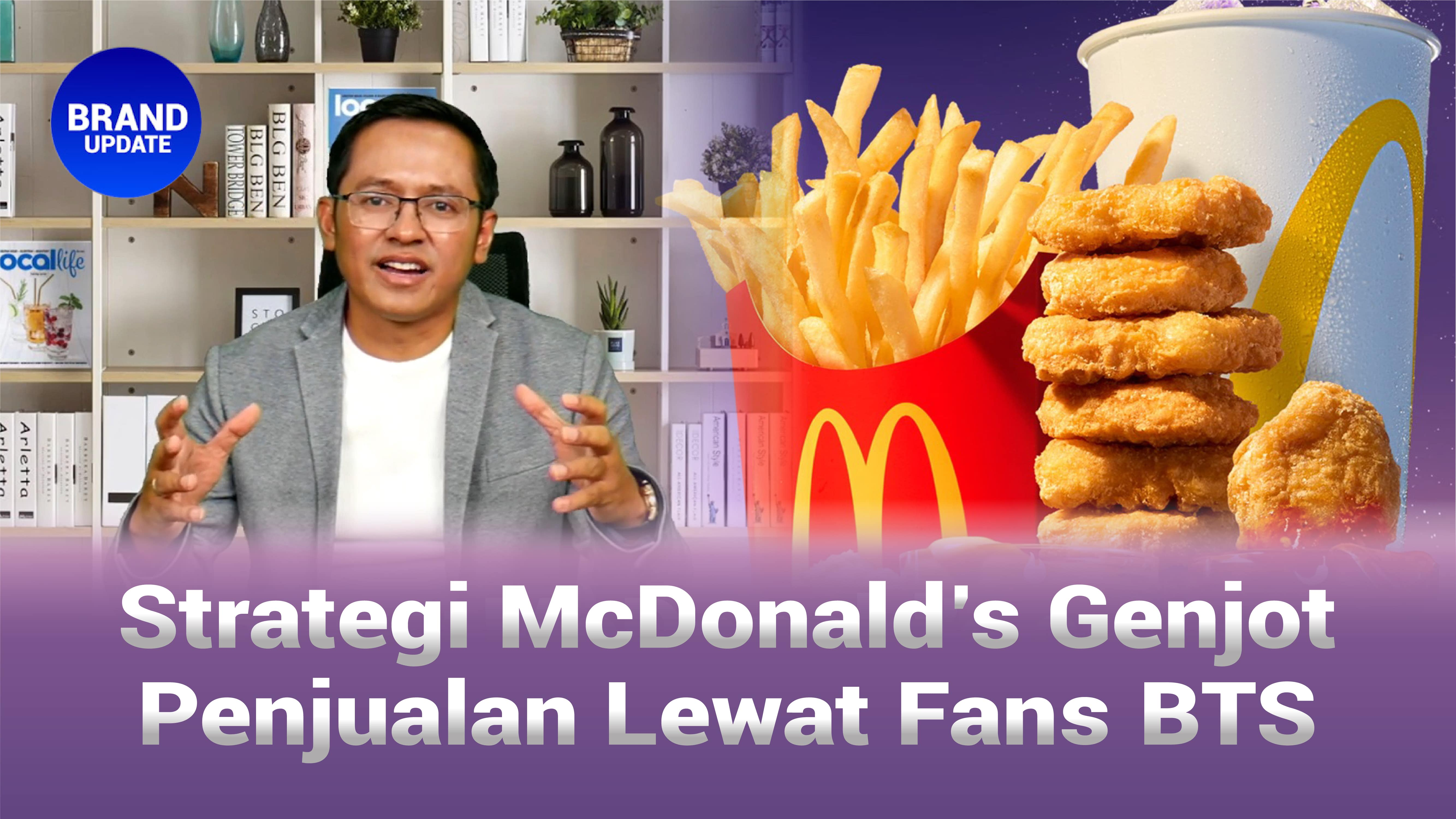 Strategi McDonalds Genjot Penjualan Lewat Fans BTS